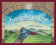 K Is for Keystonel: A Pennsylvania Alphabet