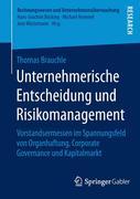 Unternehmerische Entscheidung und Risikomanagement