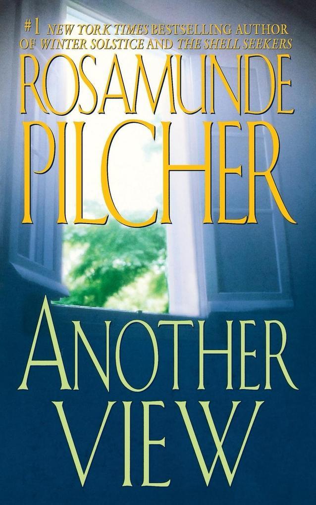 Another View als Taschenbuch von Rosamunde Pilcher