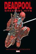 Deadpools Greatest Hits