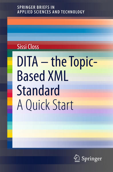 DITA-the Topic-based XML Standard als Buch von ...