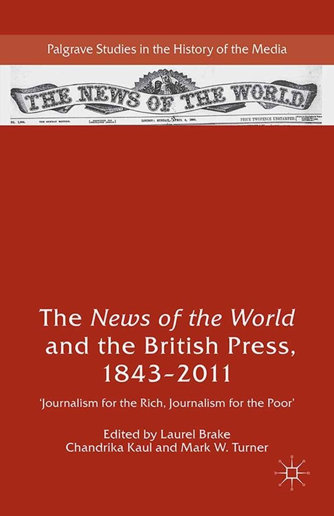 The News of the World and the British Press, 18...