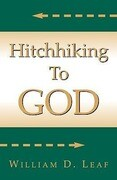 Hitch Hiking to God