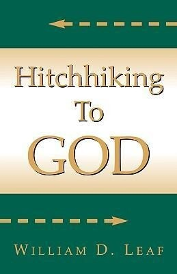 Hitch Hiking to God als Taschenbuch