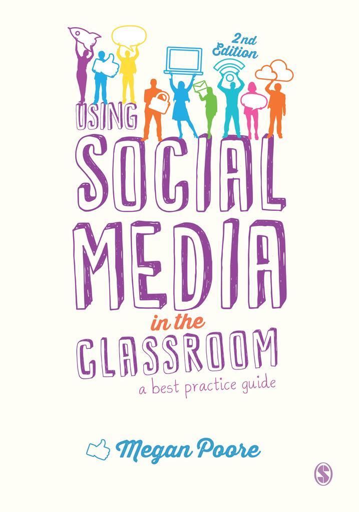 Using Social Media in the Classroom als eBook D...