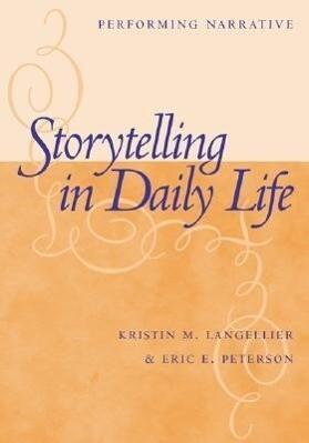 Storytelling In Daily Life als Taschenbuch