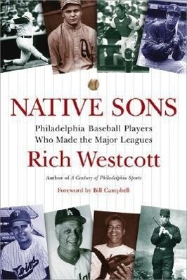 Native Sons: Philadelphia Baseball Players Who Made the Major Leagues als Taschenbuch