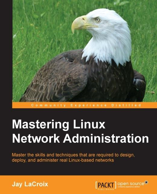 Mastering Linux Network Administration als eBoo...