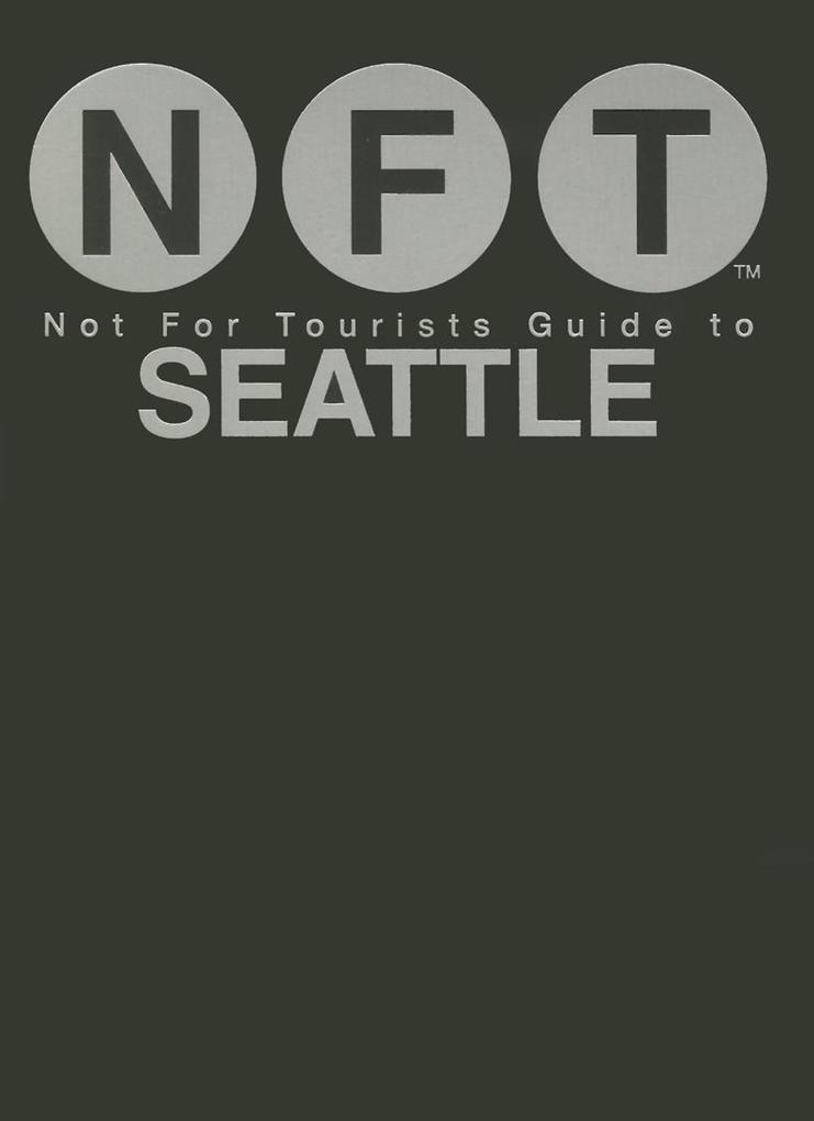 Not For Tourists Guide to Seattle 2016 als eBoo...