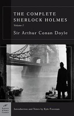 The Complete Sherlock Holmes, Volume I (Barnes & Noble Classics Series) als Taschenbuch