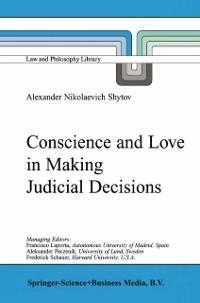 Conscience and Love in Making Judicial Decision...
