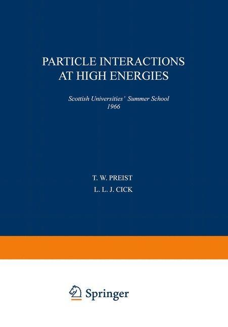 Particle Interactions at High Energies als eBoo...