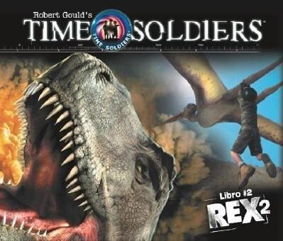 Rex 2: Soldados En El Tiempo Libro #2 als Taschenbuch