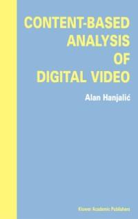 Content-Based Analysis of Digital Video als eBo...