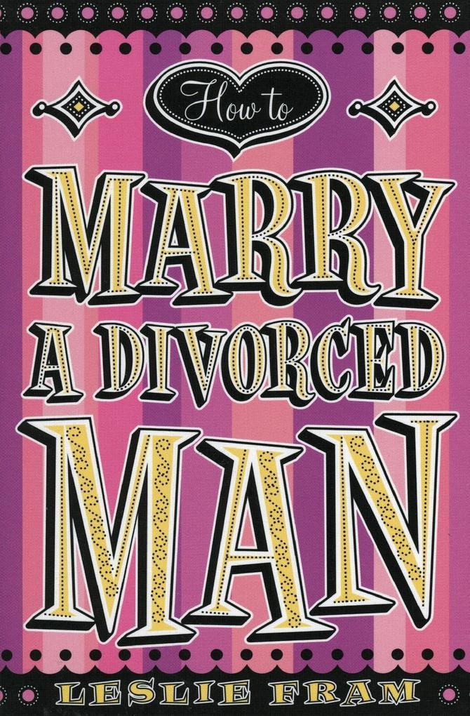 How to Marry a Divorced Man als Taschenbuch