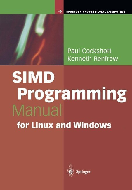 SIMD Programming Manual for Linux and Windows a...