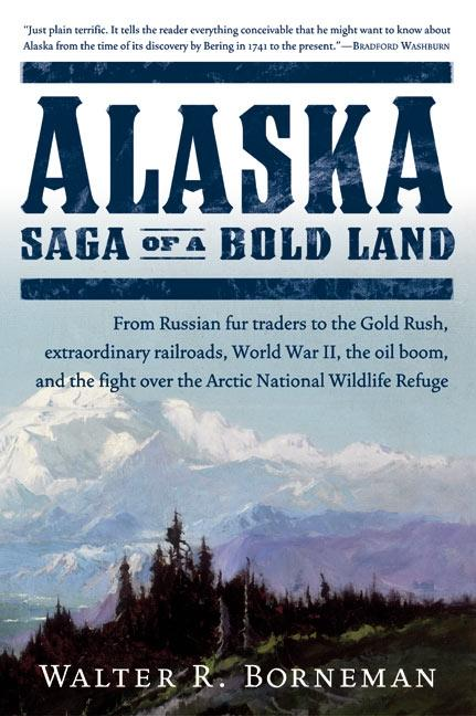 Alaska: Saga of a Bold Land als Taschenbuch