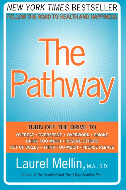 The Pathway: Follow the Road to Health and Happiness als Taschenbuch