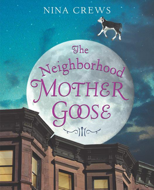 The Neighborhood Mother Goose als Buch