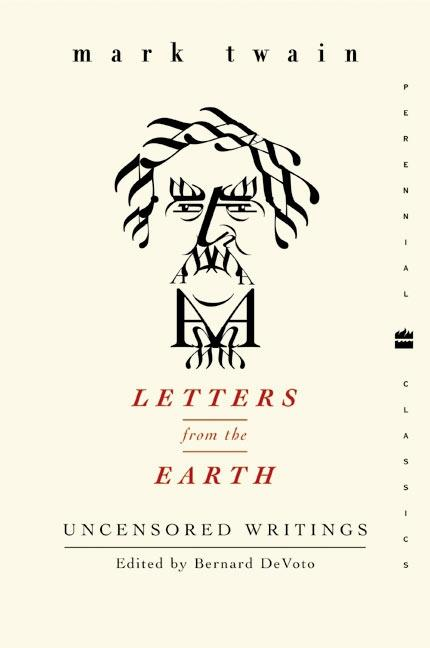 Letters from the Earth: Uncensored Writings als Taschenbuch