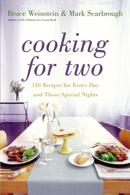 Cooking for Two: 120 Recipes for Every Day and Those Special Nights als Buch (gebunden)