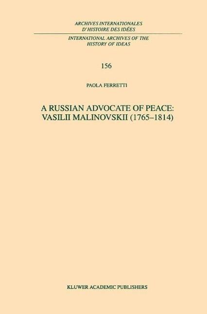 Russian Advocate of Peace: Vasilii Malinovskii ...