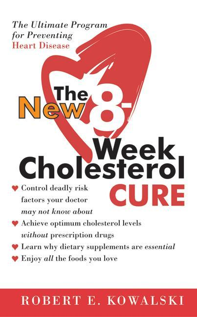 The New 8-Week Cholesterol Cure als Taschenbuch