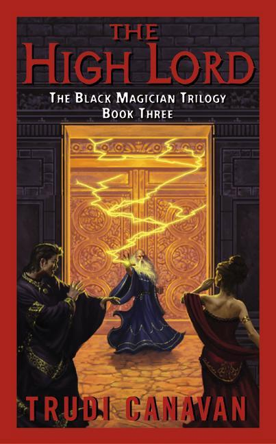 The Black Magician 3. The High Lord als Taschenbuch