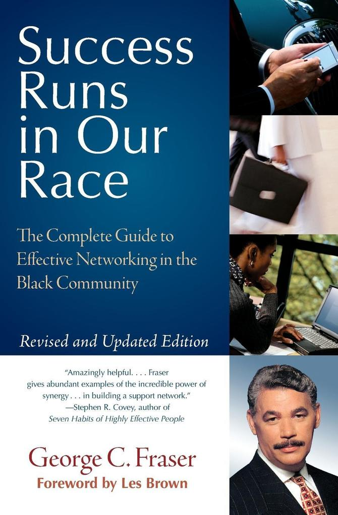 Success Runs in Our Race: The Complete Guide to Effective Networking in the Black Community als Taschenbuch
