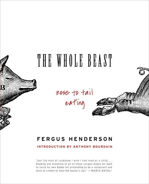 The Whole Beast: Nose to Tail Eating als Taschenbuch