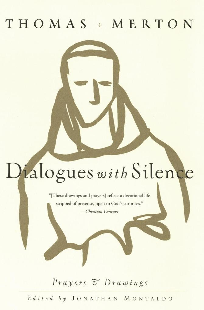 Dialogues with Silence: Prayers & Drawings als Taschenbuch