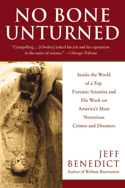 No Bone Unturned: Inside the World of a Top Forensic Scientist and His Work on America's Most Notorious Crimes and Disasters als Taschenbuch