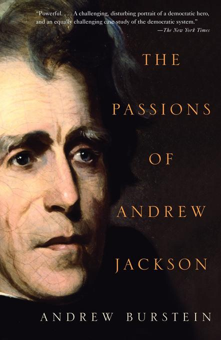 The Passions of Andrew Jackson als Taschenbuch