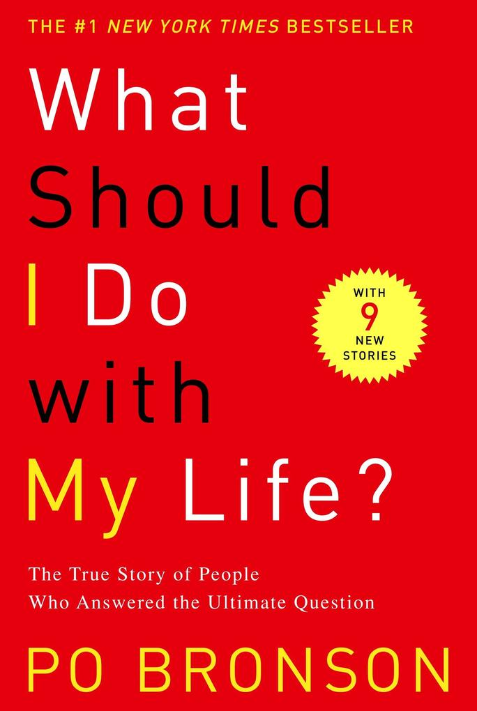 What Should I Do with My Life?: The True Story of People Who Answered the Ultimate Question als Taschenbuch