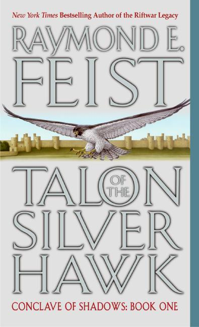 Talon of the Silver Hawk: Conclave of Shadows: Book One als Taschenbuch