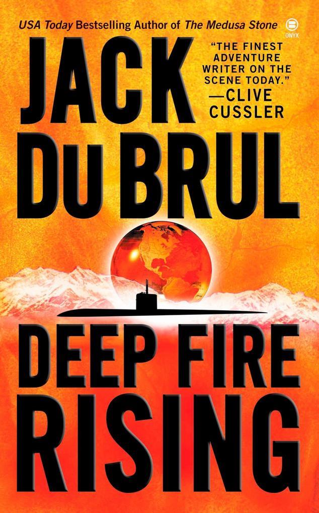 Deep Fire Rising als Taschenbuch