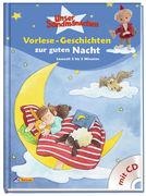 Unser Sandmannchen: Vorlese-Geschichten zur guten Nacht