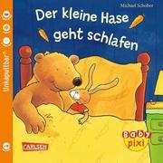 Baby Pixi, Band 34: Der kleine Hase geht schlafen