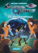 Sternenritter 06: Die Weltraumfalle