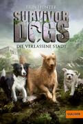 Survivor Dogs I 01. Die verlassene Stadt