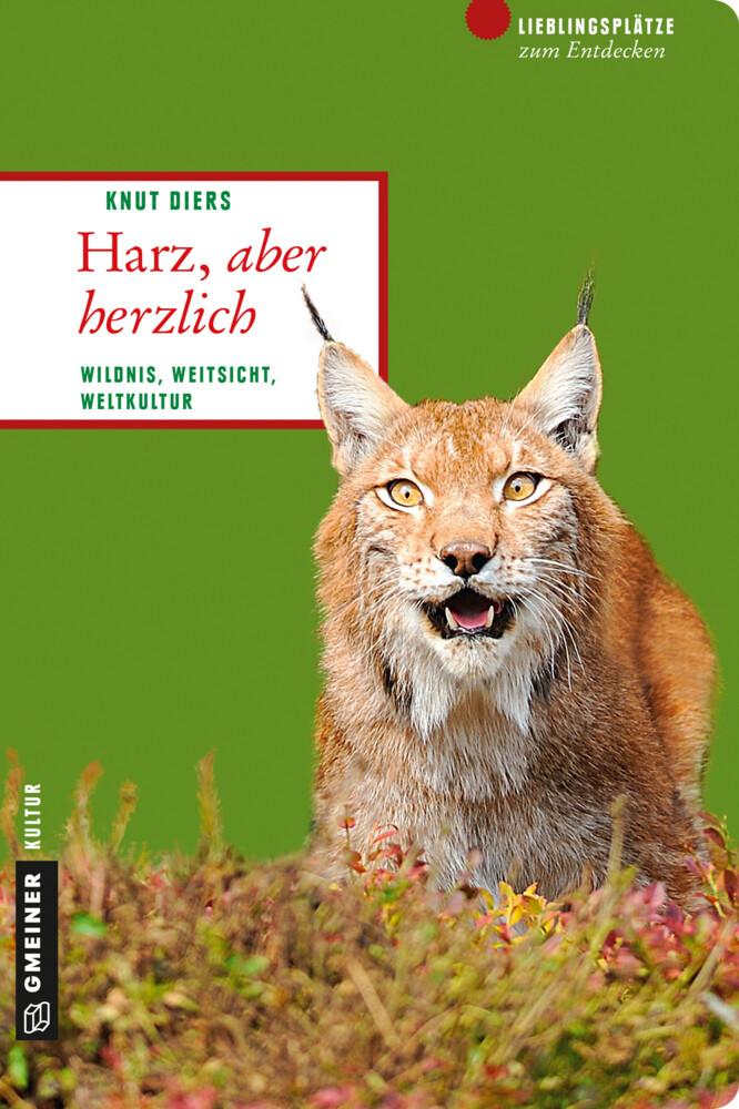 Harz, aber herzlich als Taschenbuch von Knut Diers