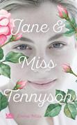 Jane & Miss Tennyson