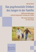 Das psychosoziale Erleben des Jungen in der Familie