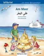 Am Meer. Kinderbuch Deutsch-Arabisch