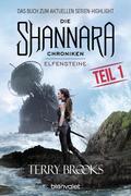 Die Shannara-Chroniken - Elfensteine. Teil 1