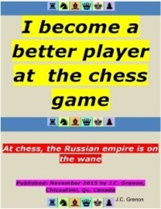 I Become a Better Player At the Chess Game als ...