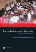 Teacher Performance in Bihar, India: Implications for Education