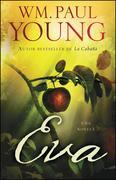 Eva (Eve Spanish Edition): Una Novela