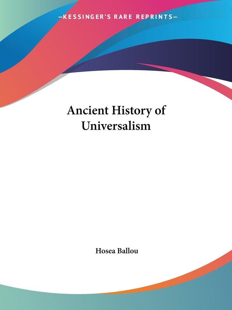 Ancient History of Universalism als Taschenbuch