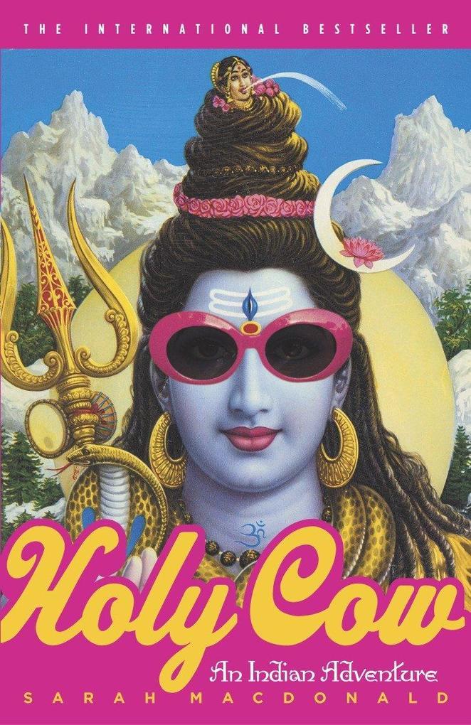 Holy Cow: An Indian Adventure als Taschenbuch